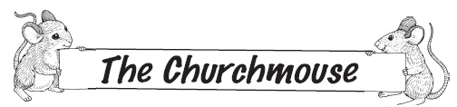 churchmouse newsletter